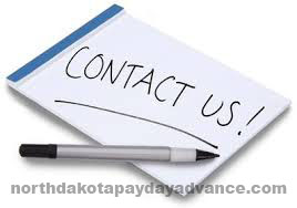 quick cash advance in North Dakota contacts